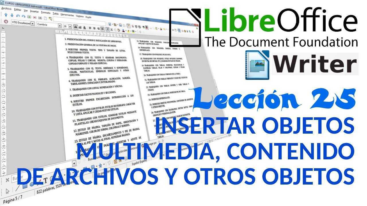 LibreOffice Writer 25/40 Insertar objetos multimedia (vídeo y audio) y otros objetos.