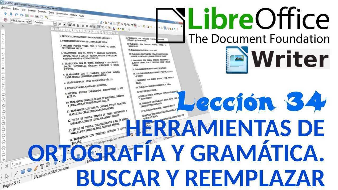 LibreOffice Writer 34/40 Herramientas de ortografía y gramática. Buscar y reemplazar.