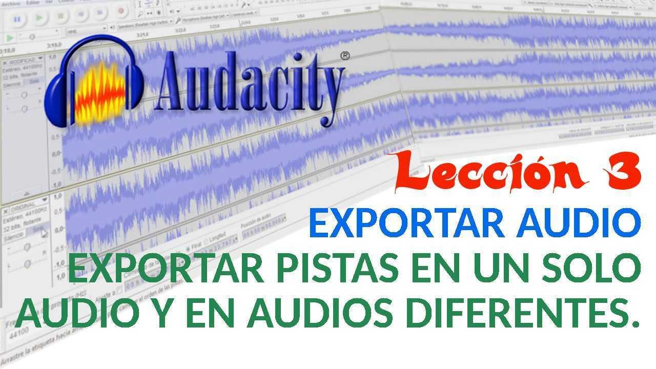 Audacity 03/22 Exportar audio. Exportar pistas en un solo audio y en audios diferentes.