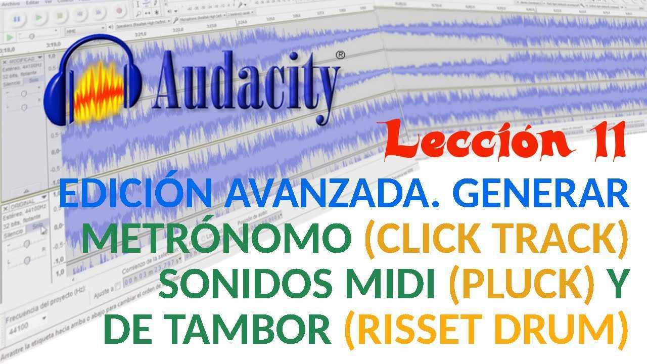 Audacity 11/22 Edición Avanzada. Simular metrónomo, notas MIDI y sonido de tambor.