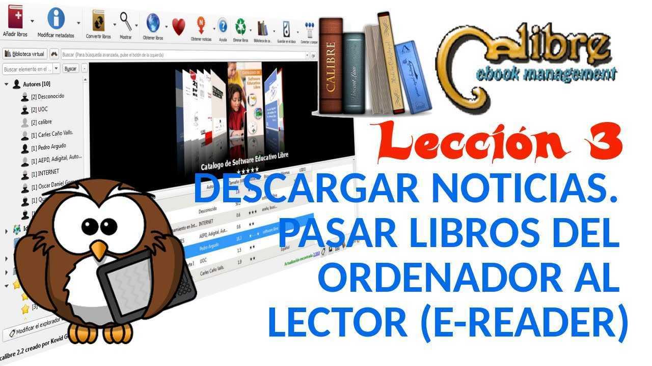 Calibre 03/05 Descargar noticias. Pasar libros del ordenador a nuestro lector (e-reader).