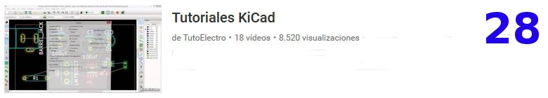 curso del software libre KICAD en youtube