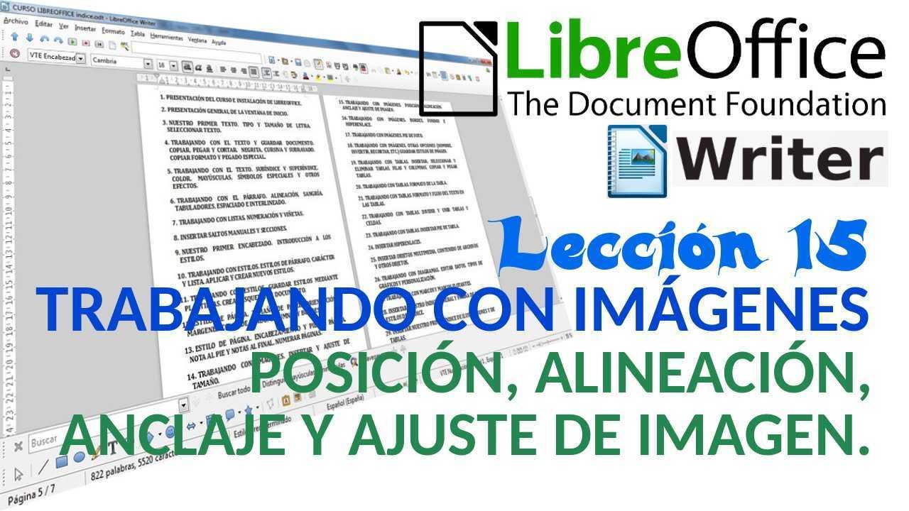 LibreOffice Writer 15/40 Trabajando con imágenes. Posición, alineación, anclaje y ajuste de imagen.