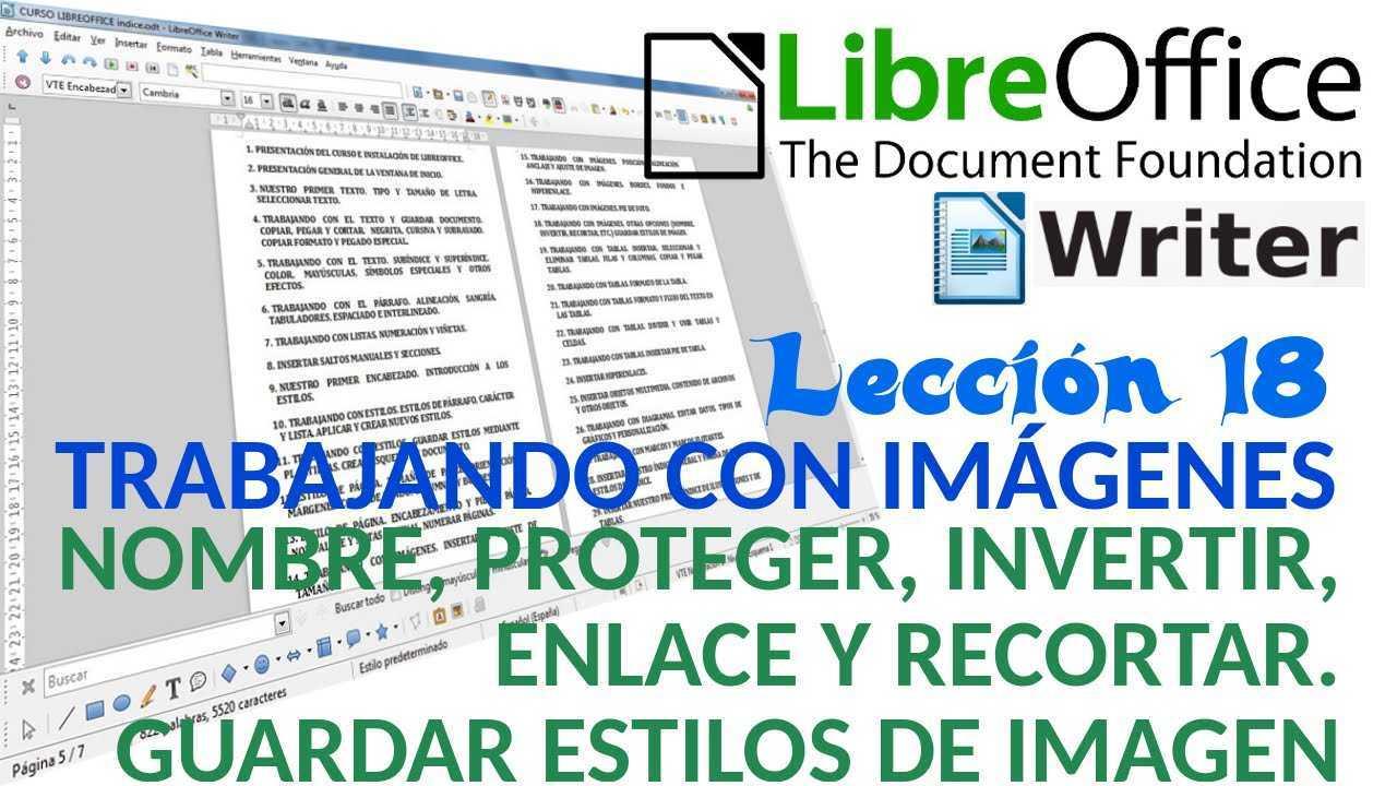 LibreOffice Writer 18/40 Trabajando con imágenes. Otras opciones y Guardar estilos.
