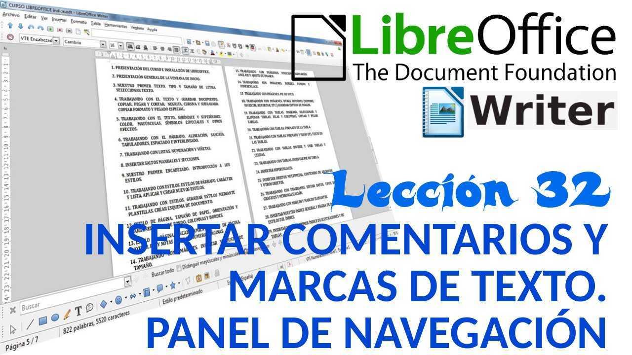 LibreOffice Writer 32/40 Insertar comentarios y marcas de texto. Panel de navegación.