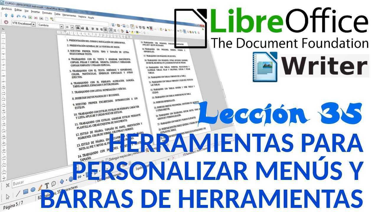 LibreOffice Writer 35/40 Herramientas. Personalizar menús y barras de herramientas.