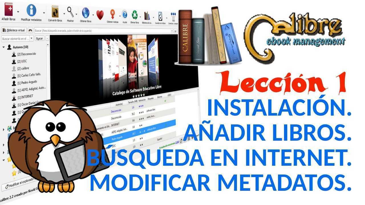 Calibre 01/05 Instalación. Añadir libros y descargar libros. Modificar metadatos.
